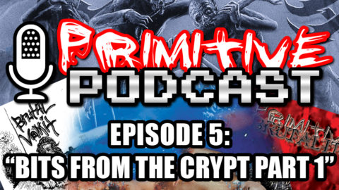 Episode 5: Bits From The Crypt Part 1